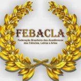 FEBACLA: Uma Federação a serviço da cultura, das ciências sociais, das artes e da valorização do Idioma e das Letras!