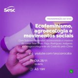 Sesc Sorocaba promove bate-papo sobre ecofeminismo com Sabrina Fernandes, criadora do canal Tese Onze