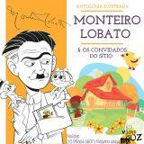 Editora Mágico de Oz lança a Antologia Ilustrada Monteiro Lobato & Os Convidados do Sítio
