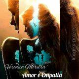 Verônica Moreira: 'Amor e empatia'