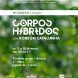 Gratuito, Workshop Corpos Híbridos abre inscrições para artistas e estudantes